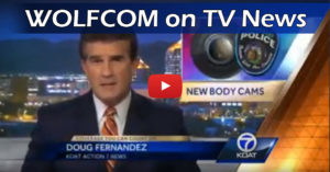 WOLFCOM police body cameras on TV news